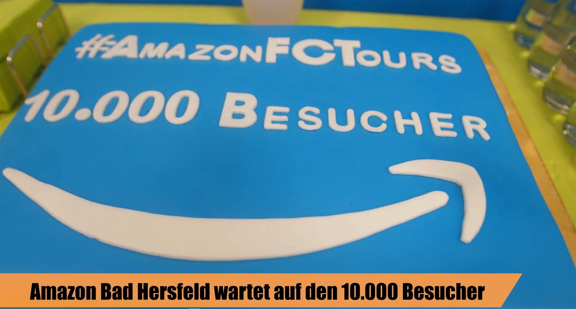 Amazon Bad-Hersfeld feiert den 10.000 Besucher